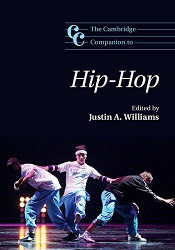 The Cambridge Companion to Hip-Hop (Cambridge Companions to Music) (Theory Music Justin)