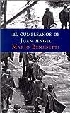 El cumpleaños de Juan Angel (Punto de Lectura) (Spanish Edition)