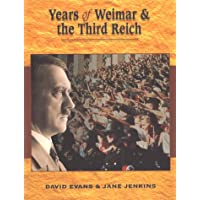 Years Of Weimar & The Third Reich