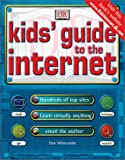 Kids Guide to the Internet, Dan Whitcombe, 0789473313