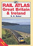 Rail Atlas Great Britain and Ireland (Railway Atlas)