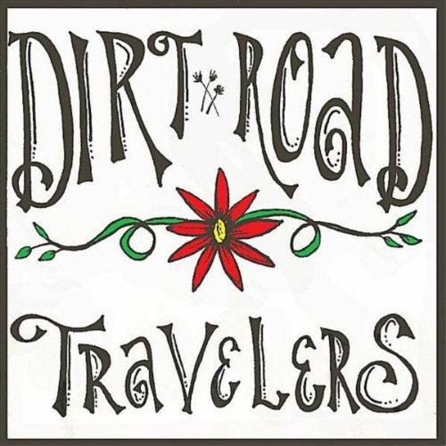 The Dirt Road Travelers