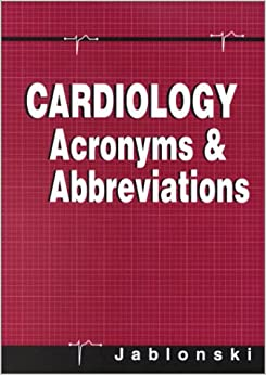 Cardiology Acronyms and Abbreviations