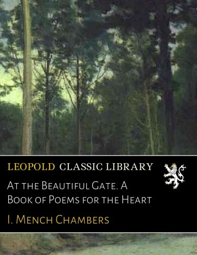 At the Beautiful Gate. A Book of Poems for the Heart pdf epub
