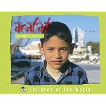 Children of the World: Arafat: A Child of Tunisia