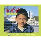 Arafat: A Child of Tunisia (Children of the World (Blackbirch))