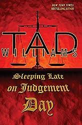 Sleeping Late On Judgement Day: A Bobby Dollar Novel (Bobby Dollar series Book 3)