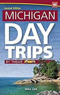 Book Cover: Michigan Day Trips by Theme