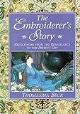 Embroiderer's Story, Thomasina Beck, 0715309625