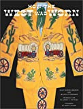 How the West Was Worn, Holly George-Warren and Michelle Freedman, 0810906155