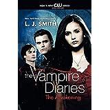 The Awakening (The Vampire Diaries, Vol. 1) (Vampire Diaries, 1)