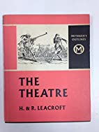 The Theatre. by Helen Leacroft
