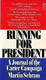 Running for President, Martin Schram, 0671819011