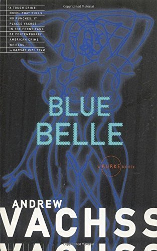 Blue Belle by Andrew Vachss (1995-07-04)