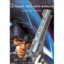CASTE DES MÉTA-BARONS (LA) T.03 : AGHNAR LE BISAÏEUL