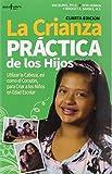 The Spanish version of award-winning Common Sense Parenting, 4th Ed.   He Aqui Una Exelente Guia para padres de hijos de entre 6 y 16 anos de edad que enfrentan una gran cantidad de retos familiares: un adolescente que es desafiante; hermanos...