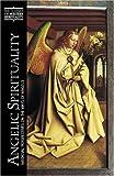 Angelic Spirituality, , 0809139480