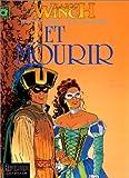 Largo Winch, tome 10 : Et Mourir