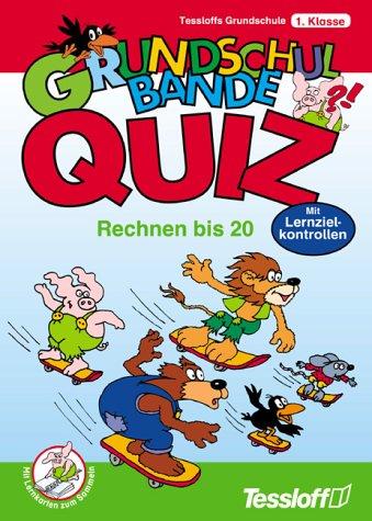 Read Online Grundschul-Bande Quiz, Rechnen bis 20, 1. Klasse PDF