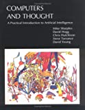 Computers and Thought : A Practical Introduction to Artificial Intelligence, Sharples, Mike and Hogg, David, 0262691337