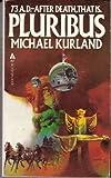 Pluribus, Michael Kurland, 0441671454