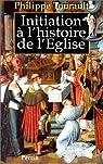 Initiation à l'histoire de l'Église par Tourault