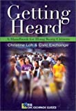Getting Heard : A Handbook for Hong Kong Citizens, Loh, Christine and Civic Exchange Staff, 962209614X