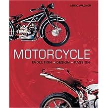 Motorcycle: Evolution, Design, Passion
