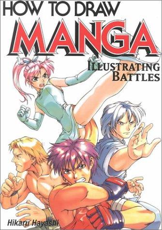 How To Draw Manga: Illustrating Battles