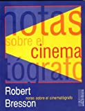 Notas sobre el cinematógrafo (Vanguardia Clasica)