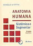 capa de Anatomia Humana. Sistêmica e Segmentar