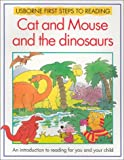Cat and Mouse Meet the Dinosaurs, Jenny Tyler, 0746014201