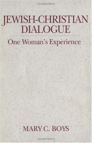 Jewish-Christian Dialogue: One Woman's Experience (Madeleva Lecture in Spirituality)