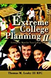 Extreme College Planning II, Thomas Leahy, 0595313965