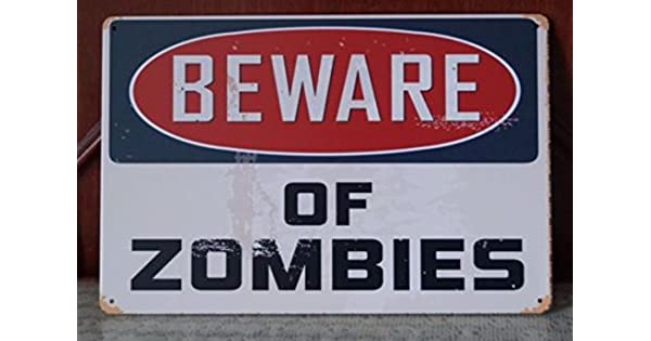 Amazon.com: Tenga cuidado con los Zomies Walking Dead cartel ...