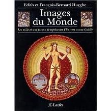 IMAGES DU MONDE (LES)