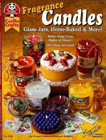- Fragrance Candles: Glass Jars, Home-Baked & More! (Suzanne McNeill Design Originals)