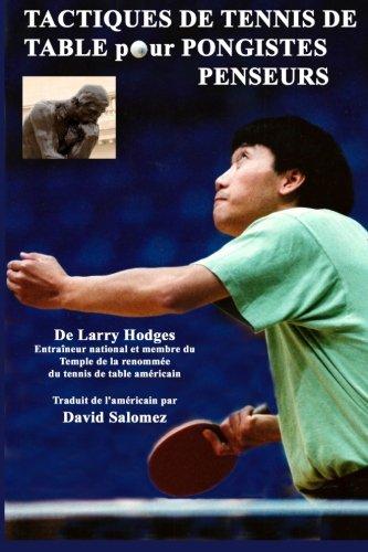 Tactiques de Tennis de Table pour Pongistes Penseurs por Larry Hodges