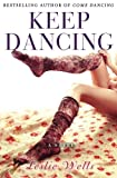 img - for Keep Dancing (The Jack and Julia Series) (Volume 2) book / textbook / text book