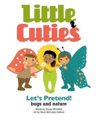 Download Little Cuties: Let's Pretend! bugs and nature pdf