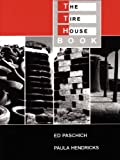img - for The Tire House Book book / textbook / text book