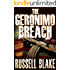 The Geronimo Breach (Action / Conspiracy Thriller)