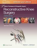img - for Master Techniques in Orthopaedic Surgery: Reconstructive Knee Surgery book / textbook / text book