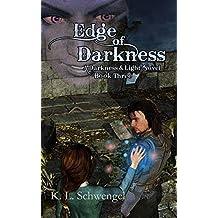 Edge of Darkness ~ A Darkness & Light Novel Book Three