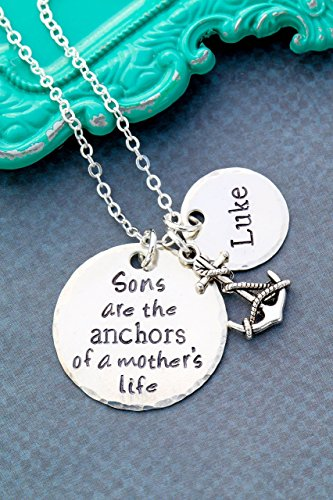 Sons are the Anchors of a Mother's Life Necklace – DII ABC – Personalized Quote Saying - Handstamped Jewelry–1, 5/8 Inch 25.4, 15MM Discs–Customize Name Disc–Fast 1 Day (Sayings Jewelry)
