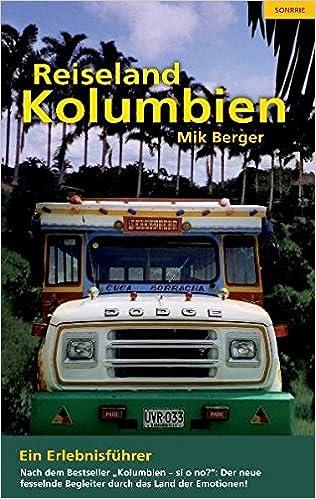 Reiseland Kolumbien: 2