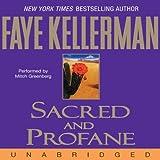 Sacred and Profane: A Peter Decker and Rina Lazarus Novel