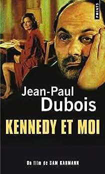Kennedy et moi par Dubois