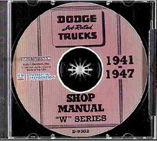 1941 1942 1946 1947 DODGE TRUCK & PICKUP W-SERIESWREPAIR SHOP & SERVICE MANUAL CD INCLUDES: Panels, Stakebed, Power Wagon, COE, WC, WD-15, WD-20, WD-21, WDX, WF, WFM, WG, WGM, WH, WHM, WJ, WK, WL, WKD, WLD, and WR. 41 42 46 47