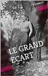 LE GRAND ECART par Khiri-Schmitt